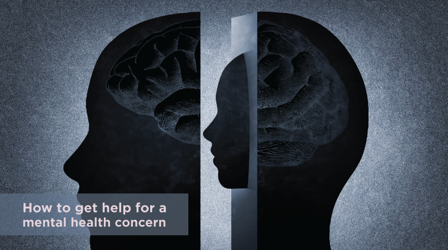 How to get help for a mental health concern (infographic)