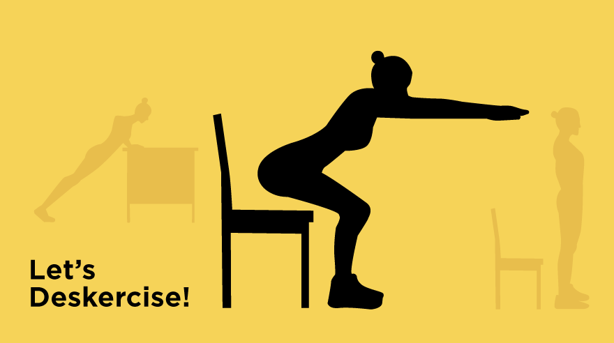 Let's 'deskercise'!