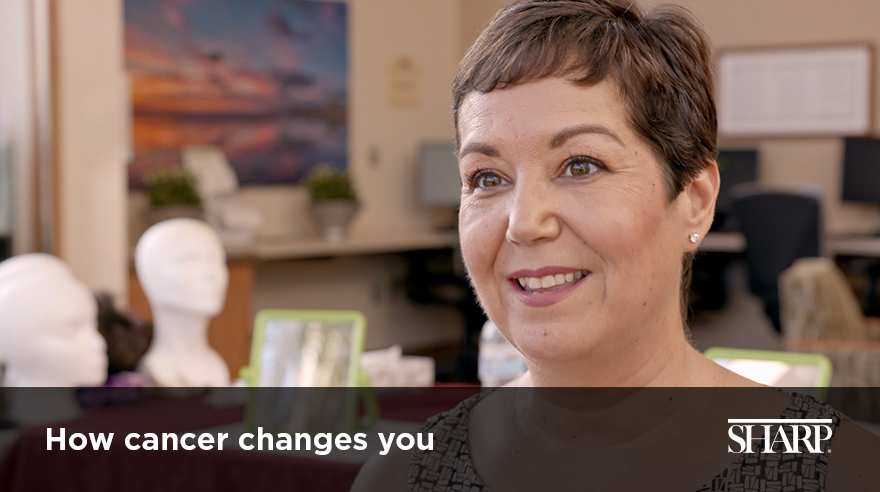 How cancer changes you