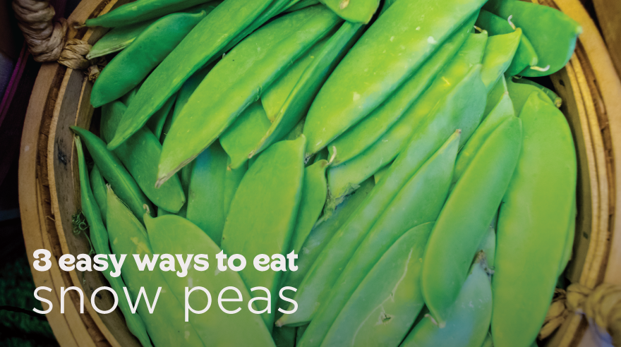 3 easy ways to eat snow peas (infographic)