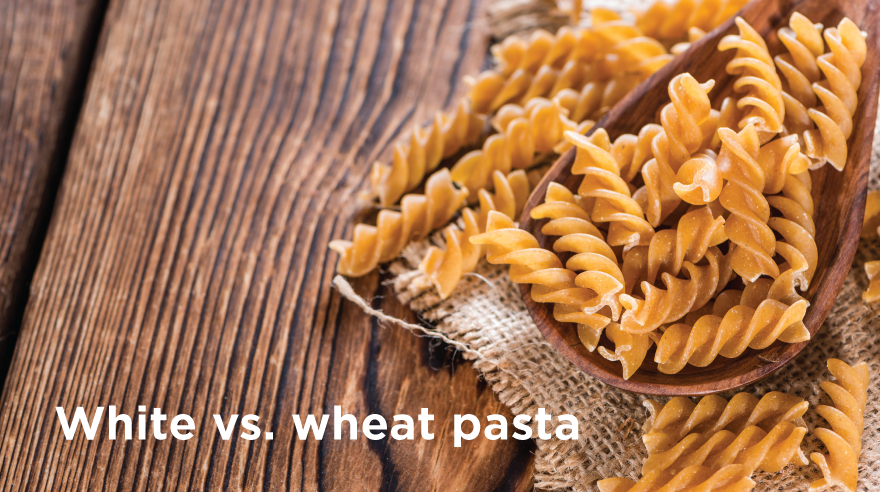 Wheat vs. white pasta