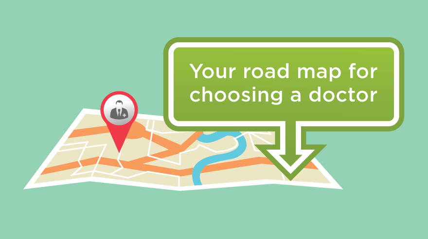 Road map to choosing a doctor (infographic)